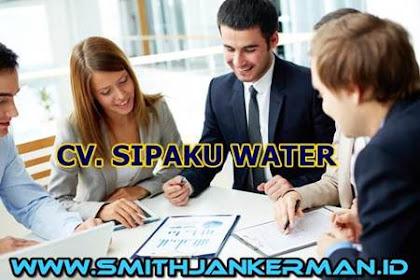 Lowongan CV. Sipaku Water Pekanbaru April 2018