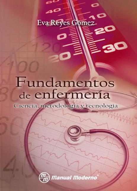 Fundamentos de enfermería – Eva Reyes Gómez