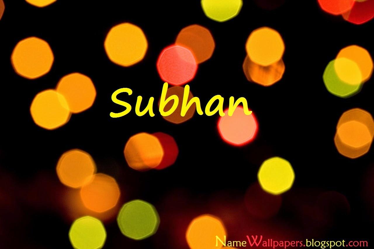 Subhan Name Wallpapers Subhan ~ Name Wallpaper Urdu Name ...