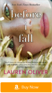 Books like The Fault in Our Stars: Before I Fall