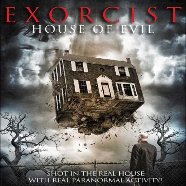 Exorcist House of Evil, Exorcist House of Evil Synopsis, Exorcist House of Evil Trailer, Exorcist House of Evil Review