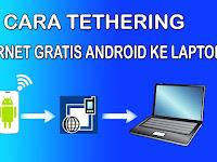 Cara Tethering Android (Berbagi Wifi) ke Laptop Maupun PC