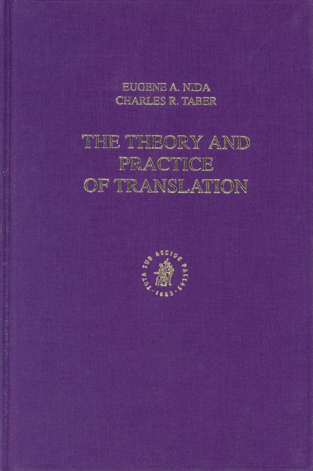 Various Authors-The Theory And Practice Of Translation-