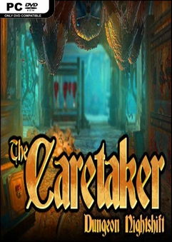 The Caretaker Dungeon Nightshift PC Full