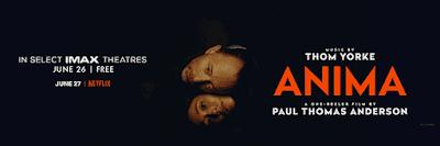 Anima Thom Yorke x Paul Thomas Anderson IMAX banner