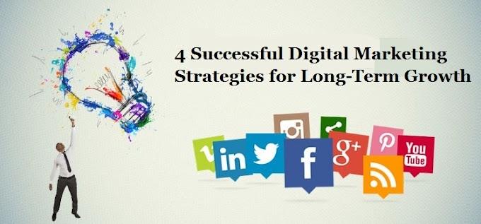 4 Successful Digital Marketing Strategies for Long-Term Growth