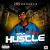 MUSIC: Hustle BY Capital Phoniex (@NATUREGENTLE)