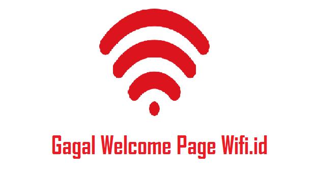 √ Cara Mengatasi Gagal Login Welcome Page WiFi ID