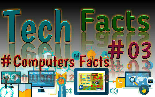 Tech Facts About Computer