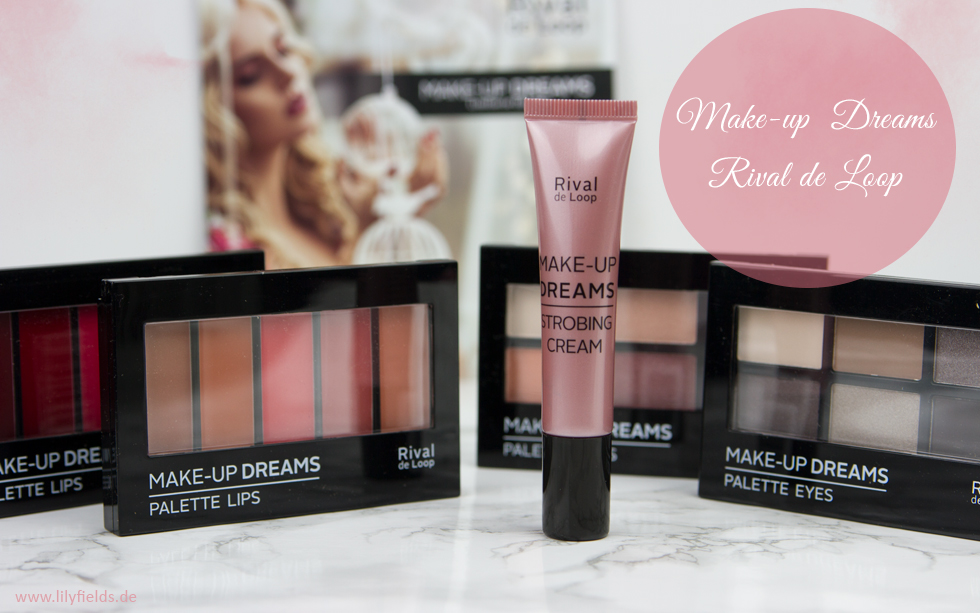 Rival de Loop - Make-Up Dreams