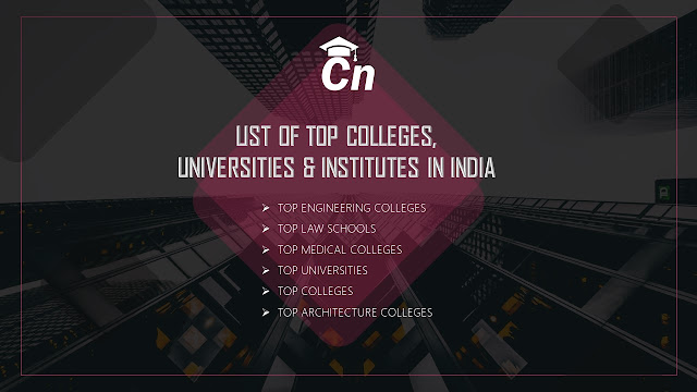 Top Engineering Colleges, Top Law Schools, Top Medical Colleges, Top Universities, Top Colleges, Top Architecture College