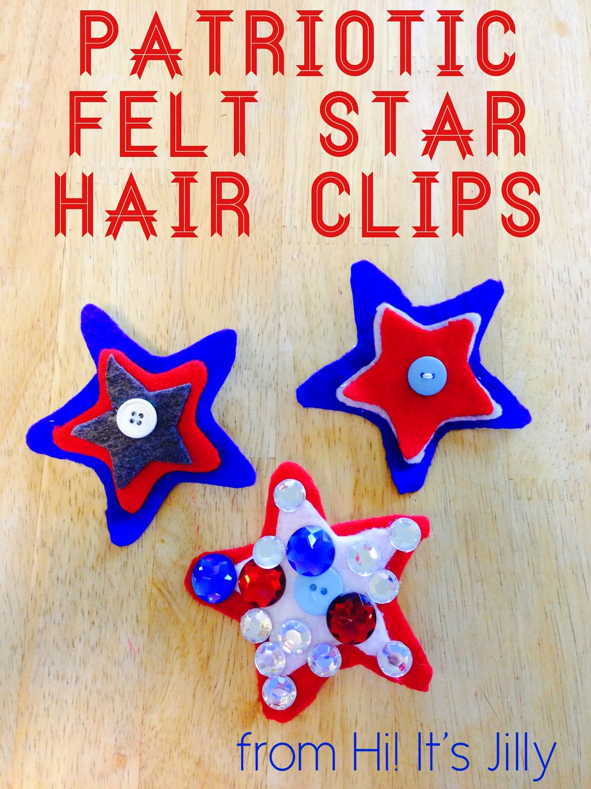 Hi! It's Jilly.: Patriotic Felt Star Hair Clips