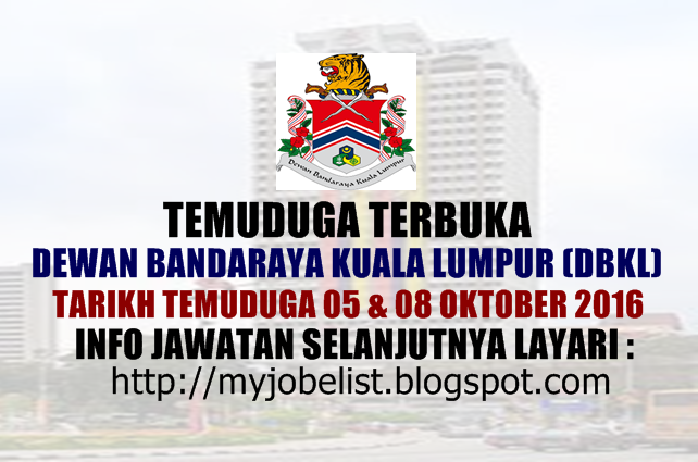 Temuduga Terbuka Dewan Bandaraya Kuala Lumpur (DBKL) Oktober 2016