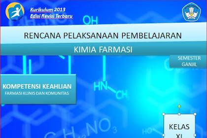 RPP Kimia Farmasi Kelas XI SMK/MAK Kurikulum 2013 Revisi 2018 Semester Ganjil