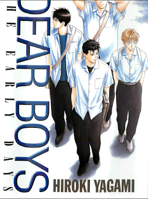 DEAR BOYS THE EARLY DAYS zip online dl and discussion