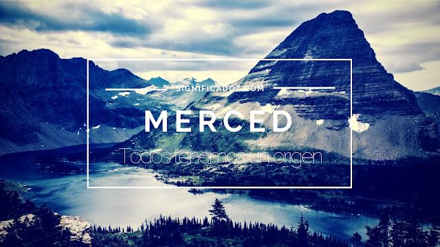 Significado y Origen del Nombre Merced ¿Que Significa?