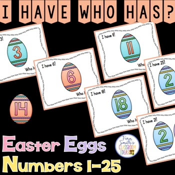 Click here another I Have, Who Has? Resource - Easter Egg Numbers 1-25!