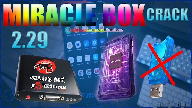 How to Use Miracle Box 2.29 Without Box Crack Box 2.29 Free Download