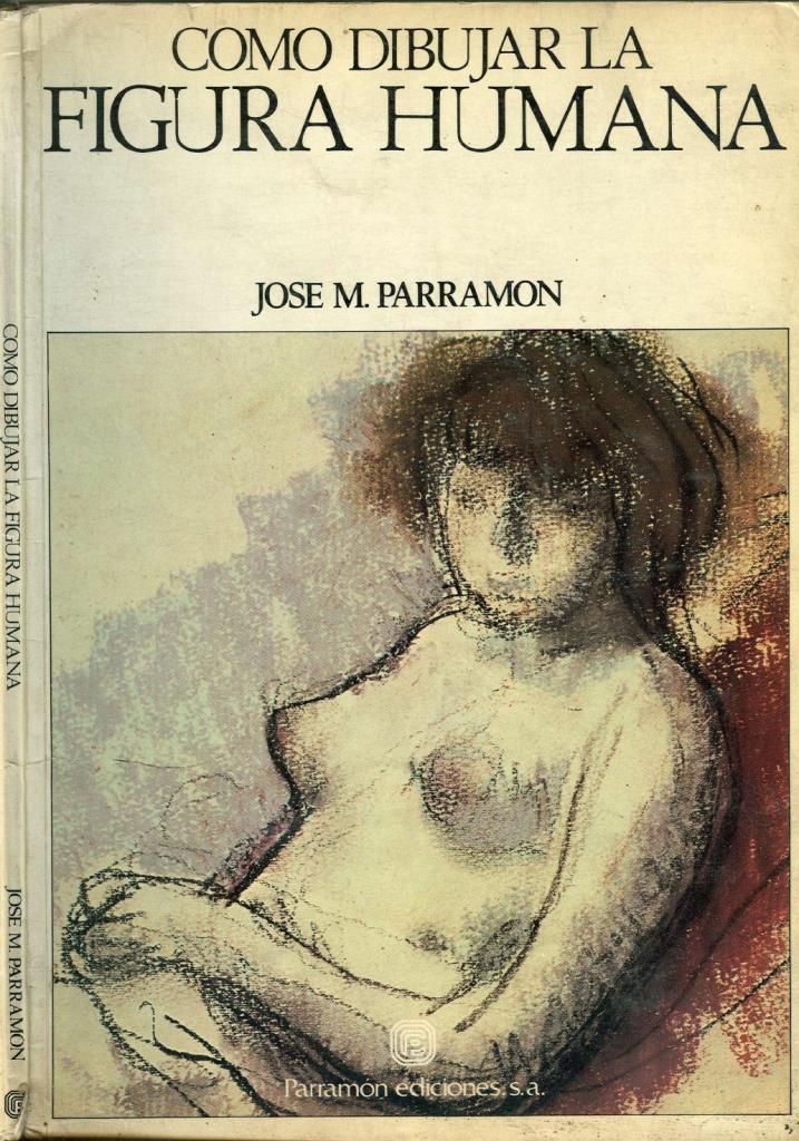 Como Dibujar La Figura Humana  Jose M Parramon  FreeLibros