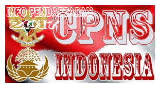 Info Pendaftaran CPNS Terbaru Tahun 2017