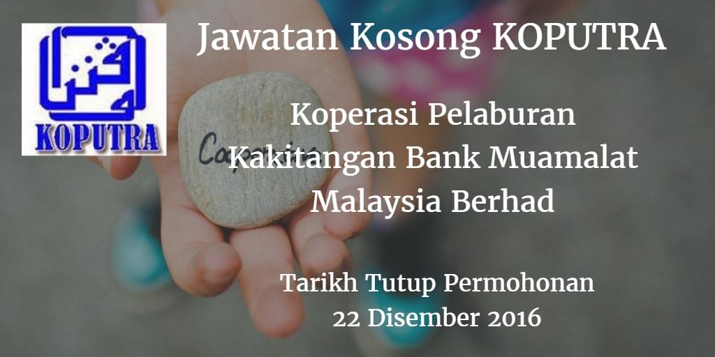 Jawatan Kosong KOPUTRA 22 Disember 2016