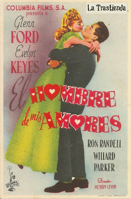 Programa de Cine - El Hombre de mis Amores - Glenn Ford - Evelyn Keyes