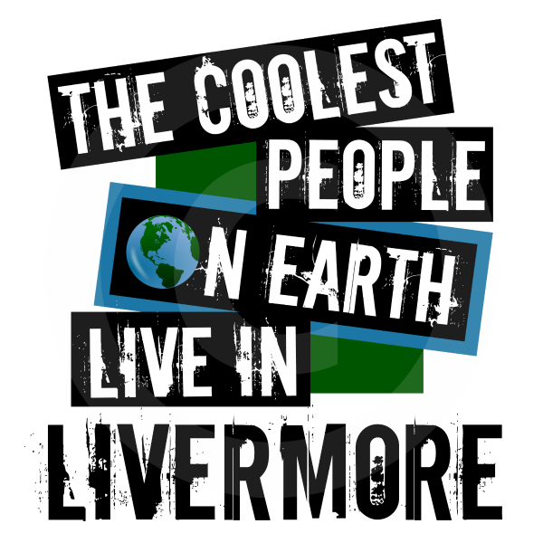 Coolest People on Earth Live in Livermore