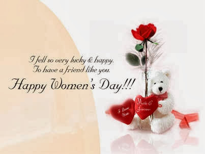 I fell so very luchy and happy to have a friend like you, Happy Womens Day