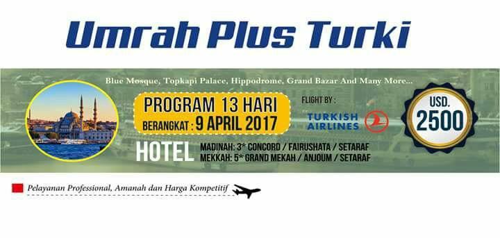 Biaya Umroh Plus Turki 2017