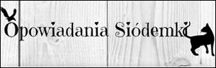 http://opowiadania-siodemki.blogspot.com/