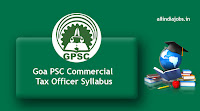 Goa PSC Commercial Tax Officer Syllabus