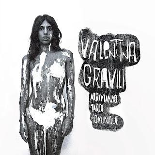 """""""Arriviamo tardi ovunque"""", il nuovo album di Valentina Gravili"""