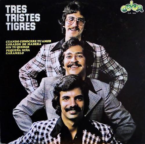 Lyrics de Los Tres Tristes Tigres