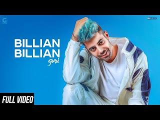 Billian Billian Video Song Download Hd | Feat Guri | New Punjabi Song Billian Billian Song Download