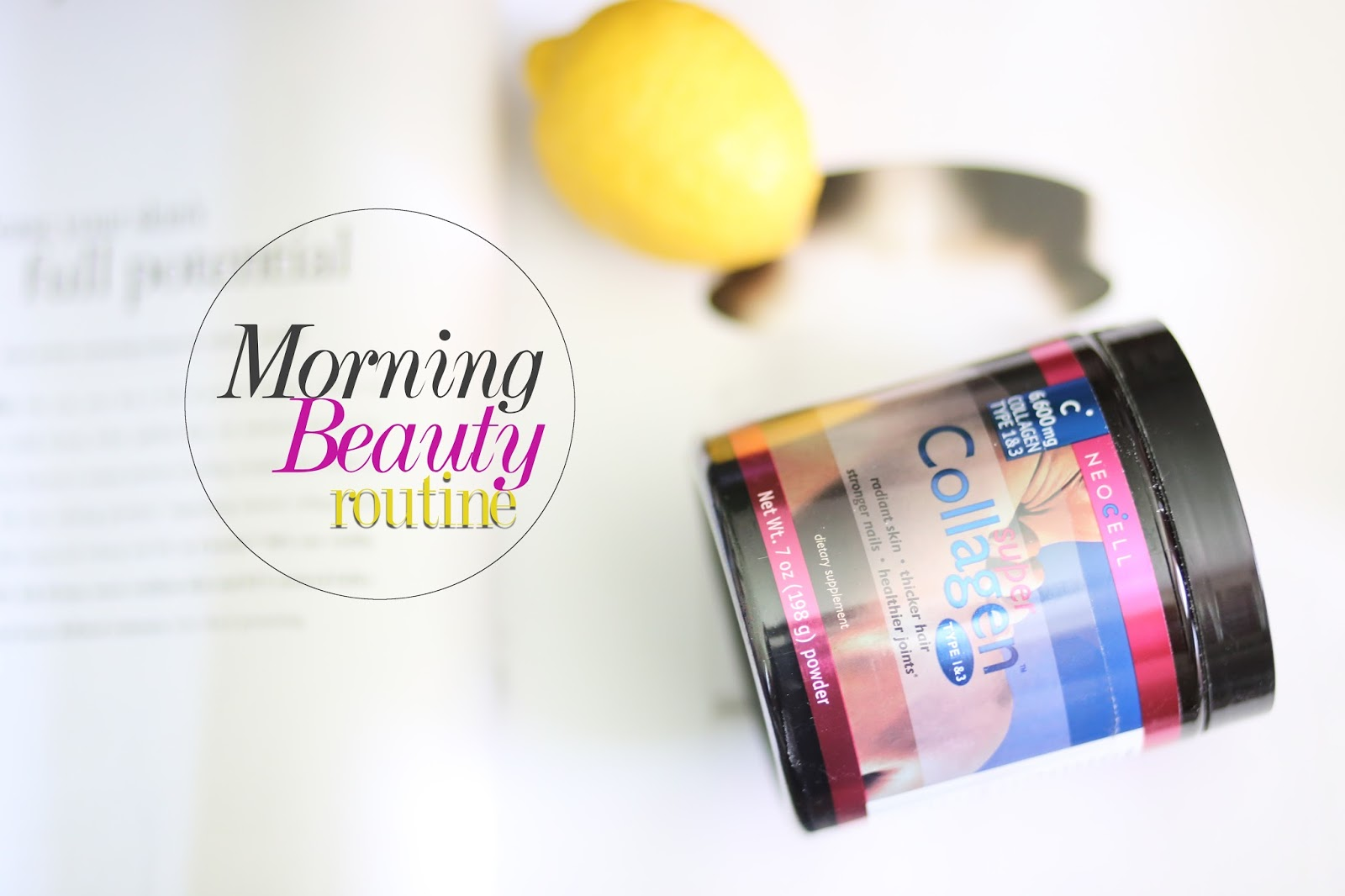 Beautiful Morning Neocell Super Collagen Ritual