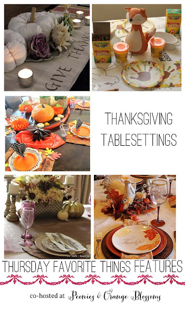 Thanksgiving Tablesettings Round up from Thursday Favorite Things, a link-party every Wednesday night!