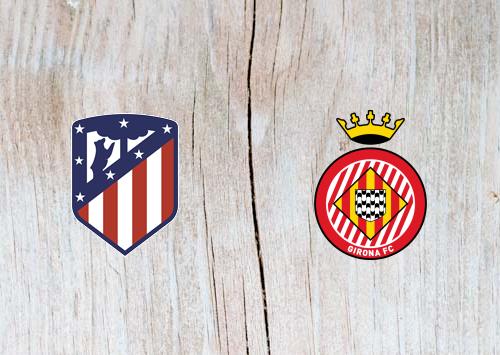 Atletico Madrid vs Girona - Highlights 2 April 2019