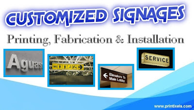 Customized Signages - Printing, Fabrication & Installation