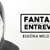 Fantastic Entrevista | Eugénia Melo e Castro