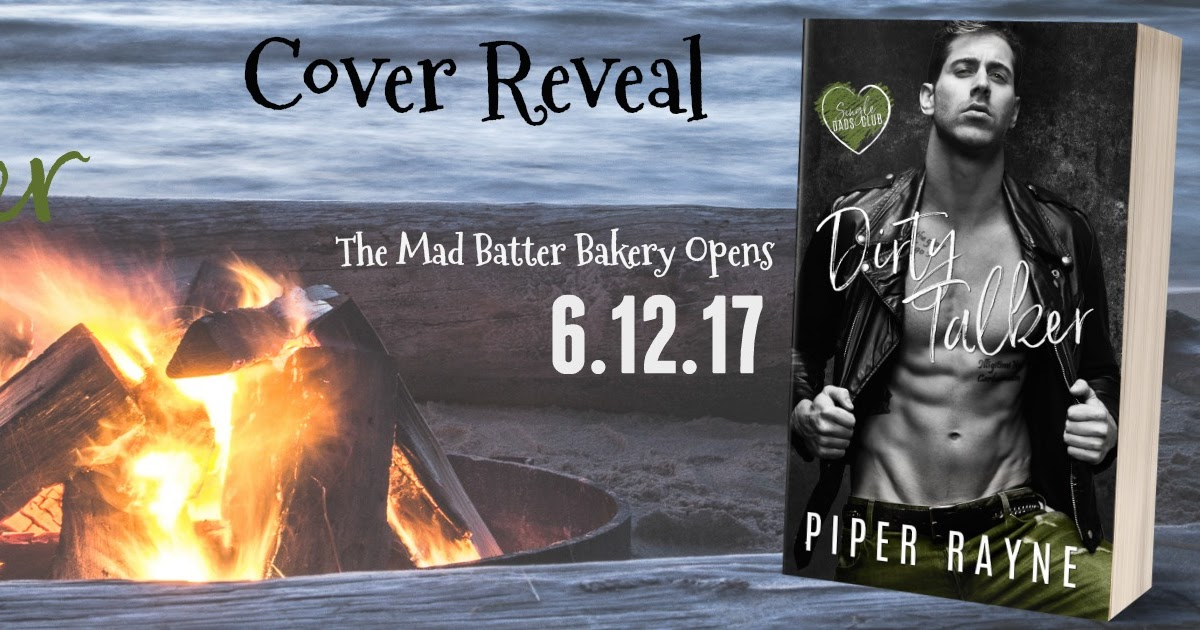 Cover Reveal Dirty Talker The Single Dads Club 2 By Piper Rayne