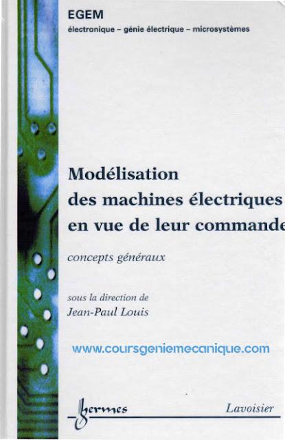 Modélisation des machines électriques en vue de leur commande TRAITÉ EGEM  ELECTRONIQUE - GÉNIE ELECTRIQUE - MICROSYSTÈMES