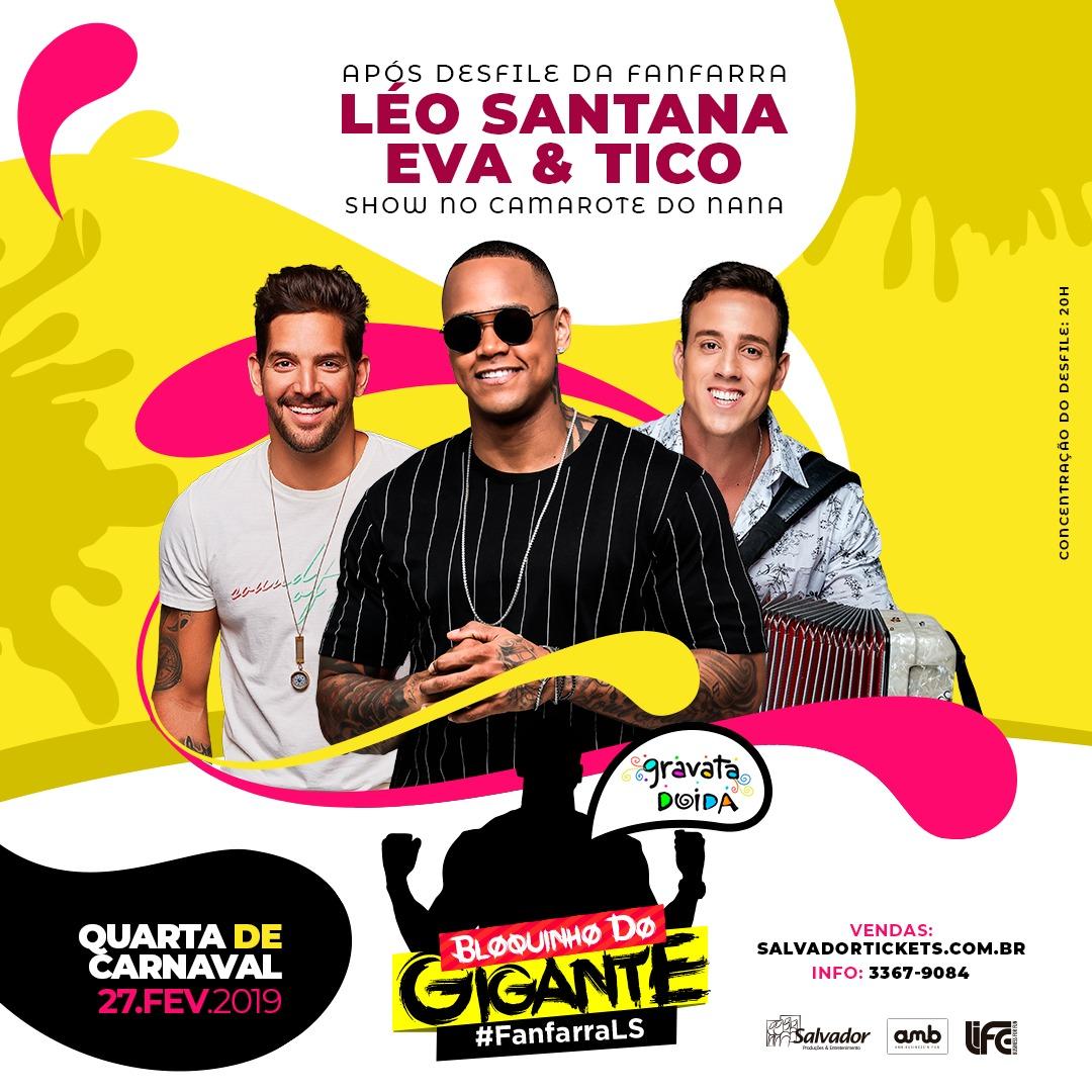 eb398226de BLOQUINHO DO GIGANTE CONFIRMADO NA QUARTA DE CARNAVAL 27 02 COM LÉO  SANTANA