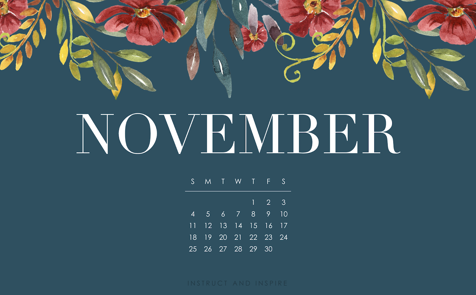 November 2018 Wallpapers Instruct And Inspire