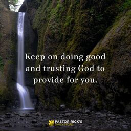 God Is Aware of You and Your Needs by Rick Warren