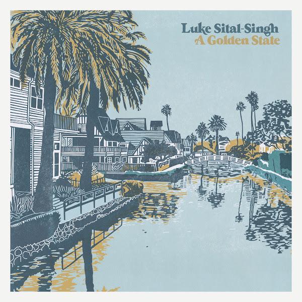 Luke Sital-Singh - A Golden State Cover