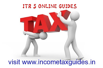 itr online,itr 5,income-tax return 5, itr online,e filing itr 5,e filing guides,