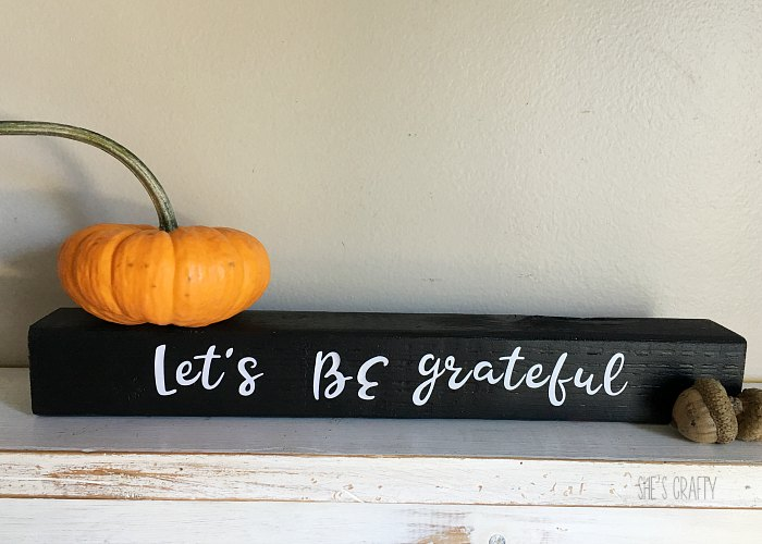 let's be grateful, sign for fall, pumpkin