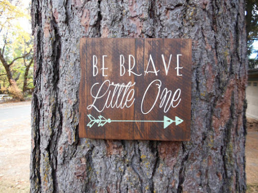 Be Brave Little One Wood Sign by Joyful Island Creations I'm a big fan of wood…