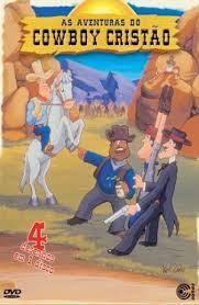 Resultado de imagem para filme gospel As Aventuras do Cowboy Cristão