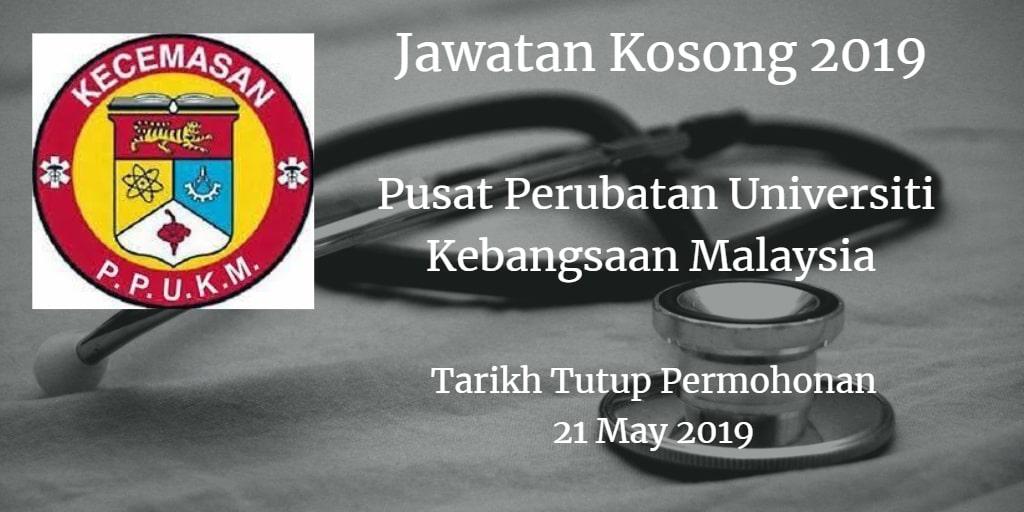 Jawatan Kosong PPUKM 21 May 2019